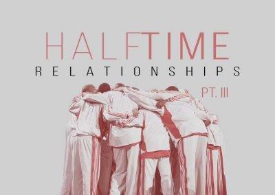 Halftime pt. 3