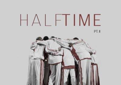Halftime pt. 2