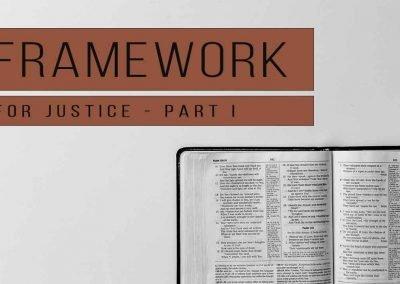 Framework for Justice