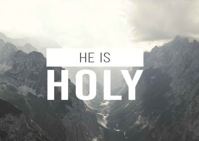 He is Holy